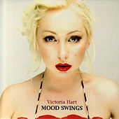 Play & Download Mood Swings by Victoria Hart | Napster