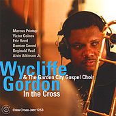 Play & Download In the Cross by Wycliffe Gordon | Napster