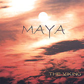 Play & Download Maya by The Viking | Napster