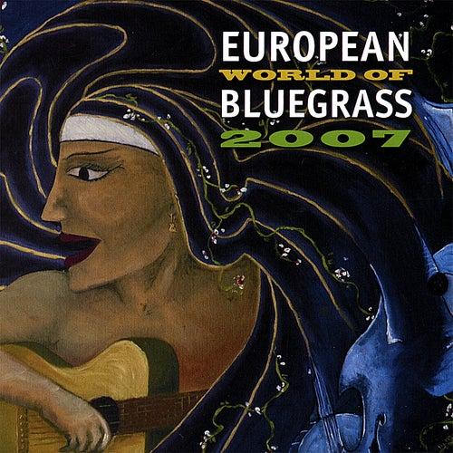 European World of Bluegrass 2007 by Various Artists