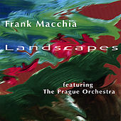 Play & Download Landscapes by Frank Macchia | Napster
