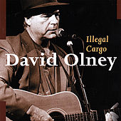 Play & Download Illegal Cargo by David Olney | Napster