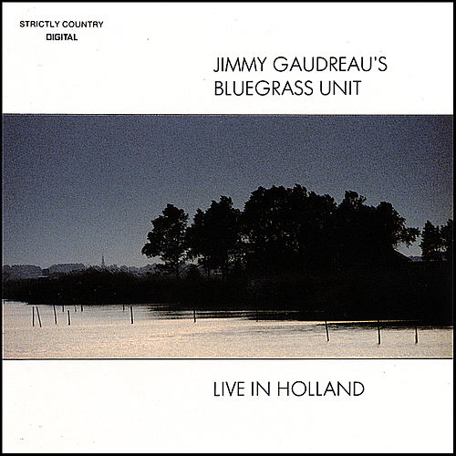 Play & Download Live In Holland by Jimmy Gaudreau | Napster