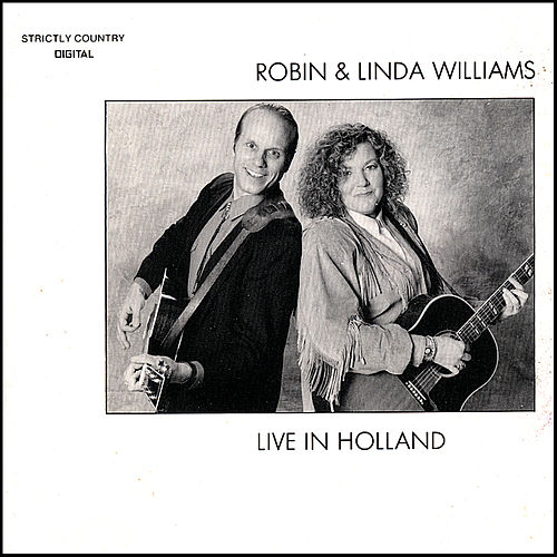 Play & Download Live In Holland by Robin & Linda Williams | Napster