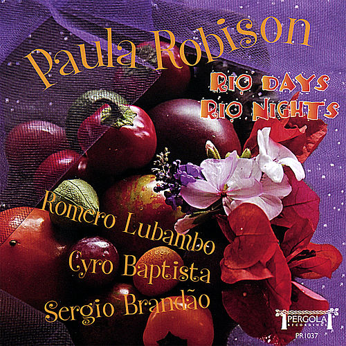 Play & Download Rio Days, Rio Nights by Paula Robison | Napster