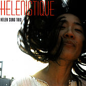 Play & Download Helenistique by Helen Sung | Napster
