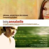 Play & Download Loving Annabelle - Original Film Score by Aurah | Napster