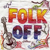 Play & Download Folk Off! (Compiled by Rob da Bank) by Various Artists | Napster