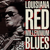 Play & Download Millennium Blues by Louisiana Red | Napster