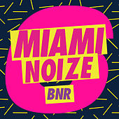 Play & Download Miami Noize 6 by Various Artists | Napster