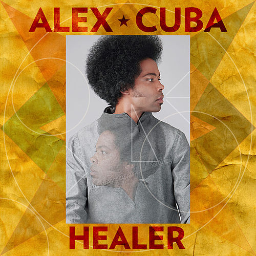 Play & Download Healer by Alex Cuba | Napster