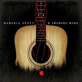Play & Download A Crooked Road by Darrell Scott | Napster