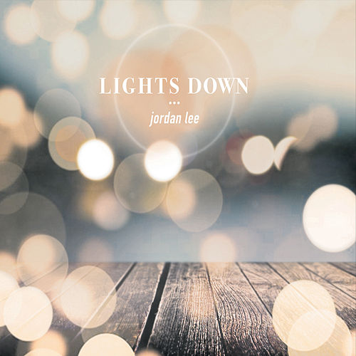 Play & Download Lights Down by Jordan Lee | Napster