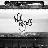 Play & Download Misfits by Will Rogers | Napster