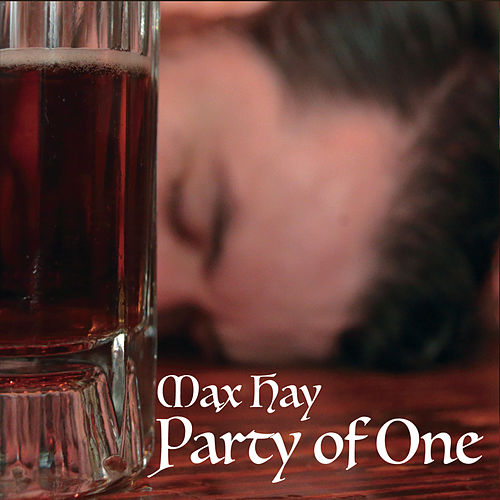 Party of One by Max Hay