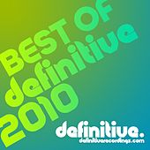 Play & Download Definitive's Best Of 2010 - EP by Various Artists | Napster