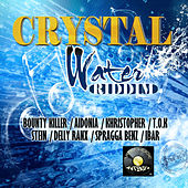 Crystal Water Riddim von Various Artists