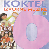 Play & Download Koktel izvorne muzike 6 by Various Artists | Napster