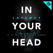 Play & Download In Your Head by The Latency | Napster
