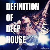 Play & Download Definition of Deep House by Various Artists | Napster