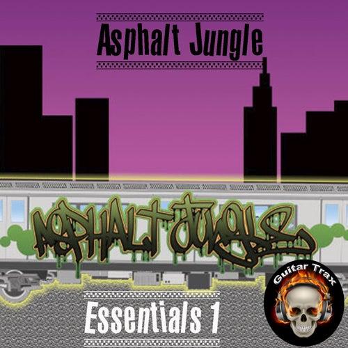 Play & Download Asphalt Jungle Essentials 1 by Asphalt Jungle | Napster