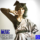 Music Shakers by Various Artists