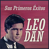 Play & Download Sus Primeros Éxitos by Leo Dan | Napster
