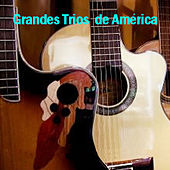 Grandes Trios De America by Various Artists