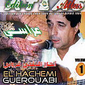 Play & Download Arassi, Vol. 1 by Hachemi Guerouabi | Napster