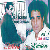 Play & Download Live à Paris, Vol. 1 by Hachemi Guerouabi | Napster