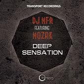 Play & Download Deep Sensation by DJ MFR | Napster