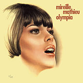 Play & Download Live Olympia 67 / 69 by Mireille Mathieu | Napster