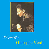 Play & Download Rigoletto - Giuseppe Verdi by Various Artists | Napster