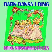 Play & Download Barn dansa i ring kring midsommarstången by Various Artists | Napster