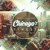 Play & Download Chicago's Finest by Various Artists | Napster