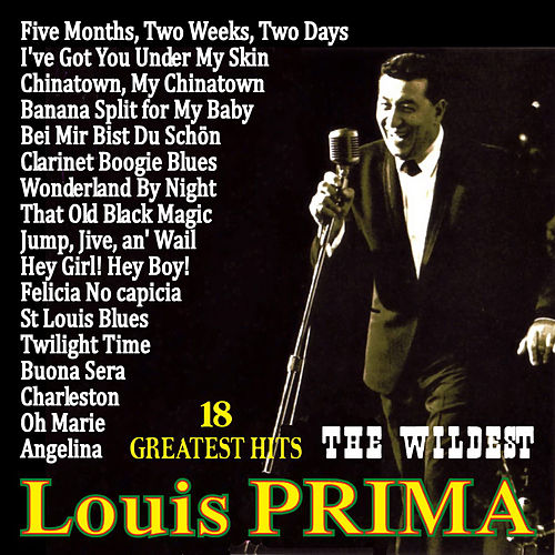 Play & Download 18 Greatest Hits by Louis Prima | Napster