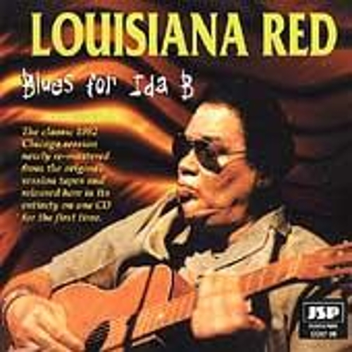 Play & Download Blues For Ida B by Louisiana Red | Napster