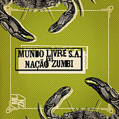 Play & Download Mundo Livre S.A. Vs Nação Zumbi by Various Artists | Napster