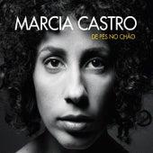 De Pés No Chão by Márcia Castro