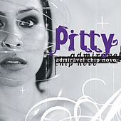 Play & Download Admirável Chip Novo by Pitty | Napster