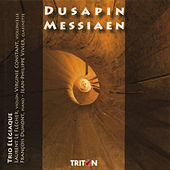 Play & Download Pascal Dusapin: Trio Rombach - Olivier Messiaen: Quatuor pour la fin du temps by Various Artists | Napster