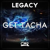 Play & Download Get Tacha by Legacy | Napster