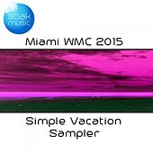WMC Simple Vacation Sampler by Various Artists