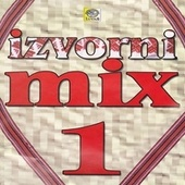 Izvorni mix 1 by Various Artists