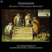 Play & Download Telemann: Ouverture-suite & Concerti pour Darmstadt by Various Artists | Napster