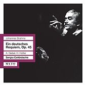 Play & Download Brahms: Ein deutsches Requiem, Op. 45 (Live) by Various Artists | Napster
