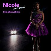 Play & Download God Bless Africa (feat. Ayoba) by Nicole | Napster