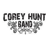 Play & Download Corey Hunt Band by Corey Hunt Band | Napster