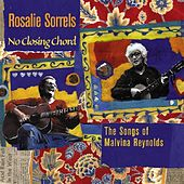 No Closing Chord: The Songs Of Malvina Reynolds by Rosalie Sorrels