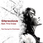 Too Young for Promises by Stereolove